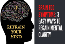 Photo of 3 Easy Ways to Clear Your Brain Fog & Regain Mental Clarity