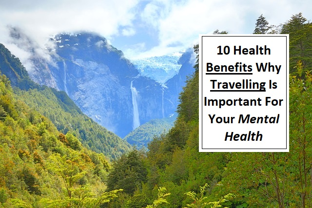 travelling health benefits