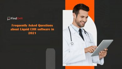 Photo of Frequently Asked Questions about Liquid EHR Software in 2021