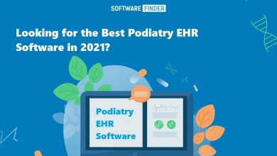 Photo of Looking for the Best Podiatry EHR Software in 2021?
