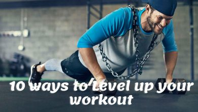 Photo of 10 Ways to Level Up Your Workout