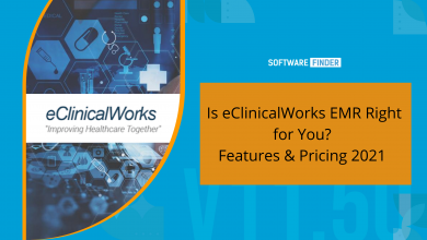 Photo of Is eClinicalWorks EMR Right for You? Features & Pricing 2021
