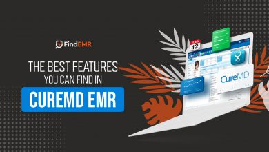Photo of The Best Features You Can Find In CureMD EMR